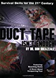 Image of Duct Tape Isn't Enough