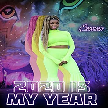 2020 Is My Year