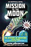 Mission to the Moon: The Mystery of Entity303 Book Three: A Gameknight999 Adventure: An Unofficial Minecrafter's Adventure (English Edition)