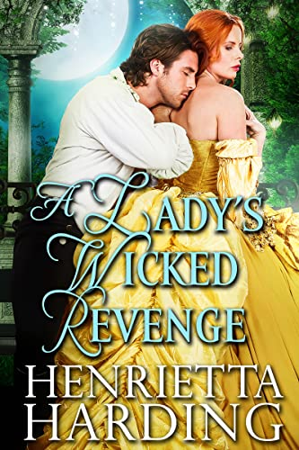 A Lady's Wicked Revenge: A Historical Regency Romance Book