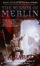 The Mirror of Merlin (Lost Years of Merlin Book Four) by T. A. Barron (2001-10-01)