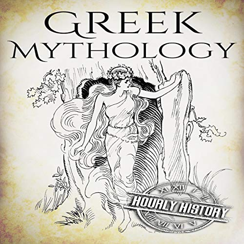 Greek Mythology: A Concise Guide to Ancient Gods, Heroes, Beliefs and Myths of Greek Mythology cover art