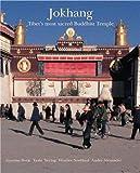 Jokhang: Tibet's Most Sacred Buddhist Temple (HANSJORG MAYER)