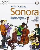 Sonora. Per la Scuola media. Con e-book. Con espansione online (Vol. 1)