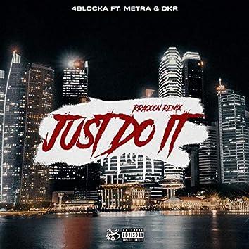 Just Do It (rRaqoon remix)