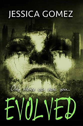 EVOLVED (Infected Book 3)