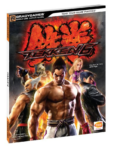 Tekken 6 Signature Series Strategy Guide
