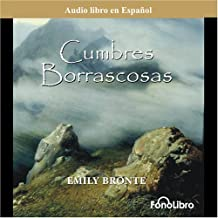 Cumbres Borrascosas [Wuthering Heights] (Dramatized)