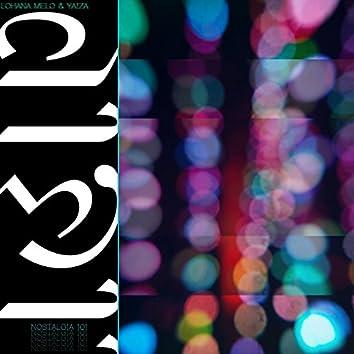 Nostalgia 101 (feat. Melo & Yaiza)