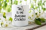 Tazza da caffè con scritta'This is One Awesome Crocheter', idea regalo per la festa della mamma, regalo per la nonna, tazza in ceramica