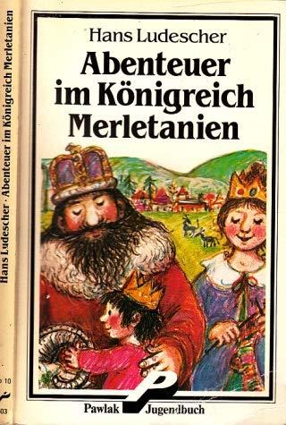 Abenteuer Im Königreich Merletanien,