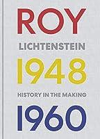 Roy Lichtenstein: History in the Making, 1948-1960