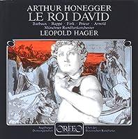 オネゲル:交響的詩篇「ダビデ王」  (Honegger, Arthur: Le Roi David)