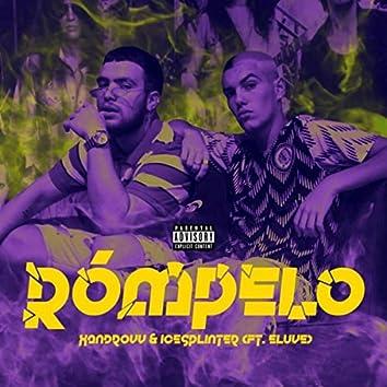 Rómpelo (feat. Eluve)