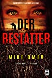 Der Bestatter (Ein Zoe-Bentley-Thriller, Band 2) - Mike Omer