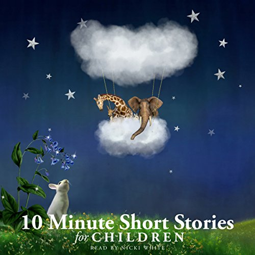 10 Minute Short Stories for Children audiobook cover art