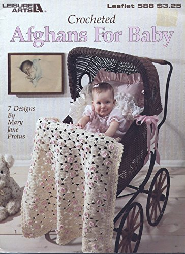 Crocheted Afghans for Baby; 7 Designs (Leisure Arts, Leaflet 588)