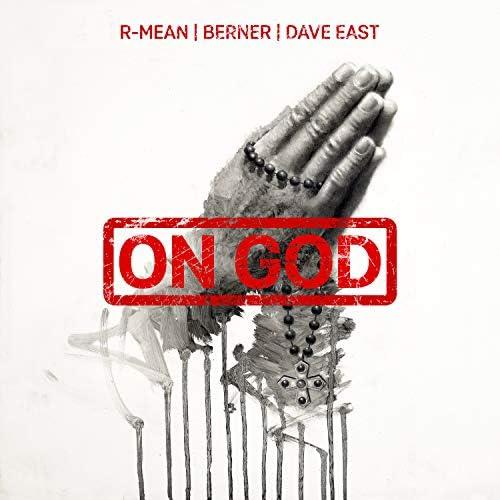 R-mean, Berner & Dave East