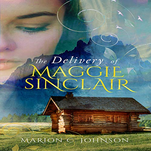 The Delivery of Maggie Sinclair audiobook cover art