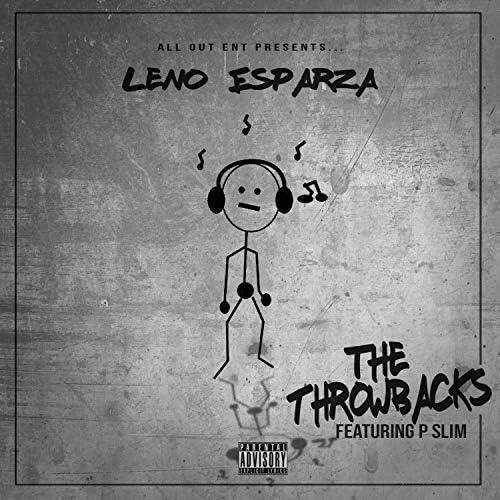 Leno Esparza and P Slim