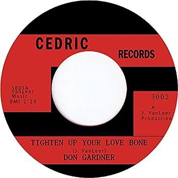 Tighten up Your Love Bone
