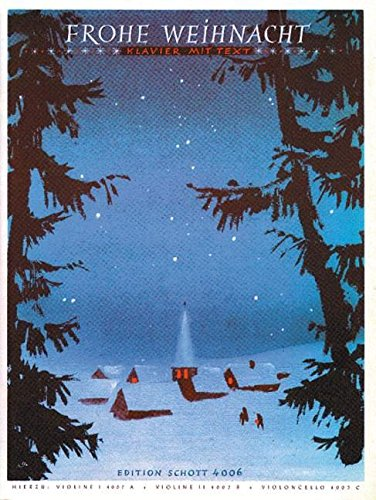 Frohe Weihnacht: Eine Sammlung von 40 der bekanntesten Weihnachtslieder. Klavier.