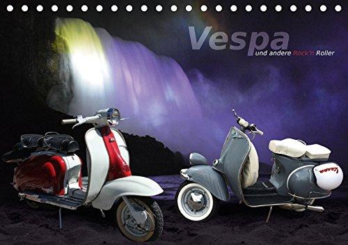 VESPA und andere Rock'n Roller (Tischkalender 2018 DIN A5 quer): Vespa oder Lambretta - derart zauberhafte Dinge im kultischen Blechkleid unvergänglicher Jugendlichkeit. (Monatskalender, 14 Seiten )