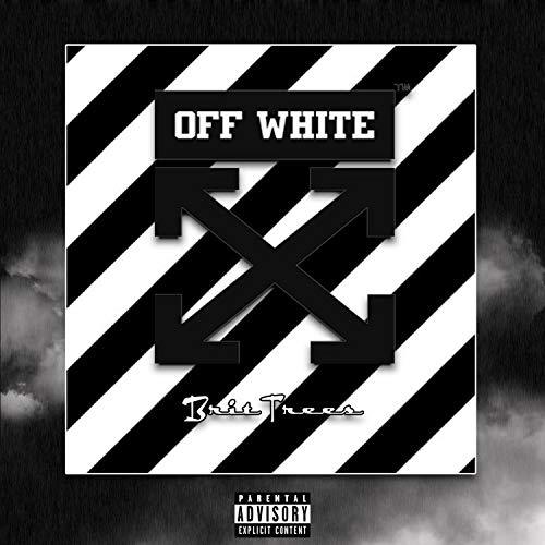 Off White [Explicit]