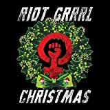 VARIOUS ARTISTS - RIOT GRRL CHRISTMAS