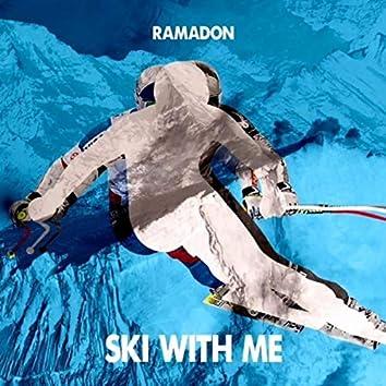 Ski With Me