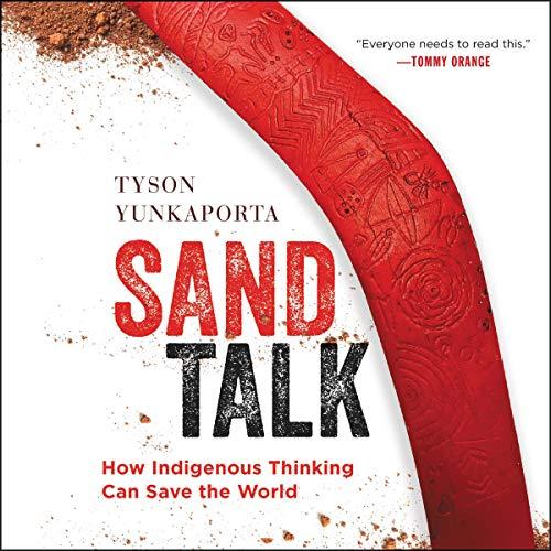 Sand Talk Audiobook By Tyson Yunkaporta cover art