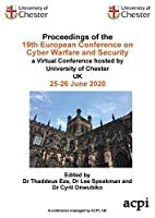 ECCWS 2020- Proceedings of the 19th European Conference on Cyber Warfare and Security