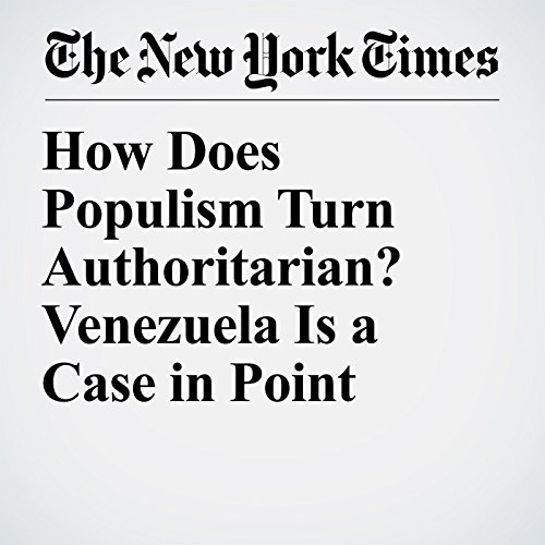 How Does Populism Turn Authoritarian? Venezuela Is a Case in Point audiobook cover art