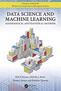 Data Science and Machine Learning: Mathematical and Statistical Methods