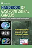 Handbook of Gastrointestinal Cancers: Evidence-Based Treatment and Multidisciplinary Patient Care - Tanios Bekaii-Saab