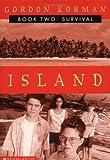 Survival (Island, Book 2): Survival (2)