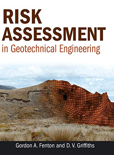 Risk Assessment in Geotechnical Engineering