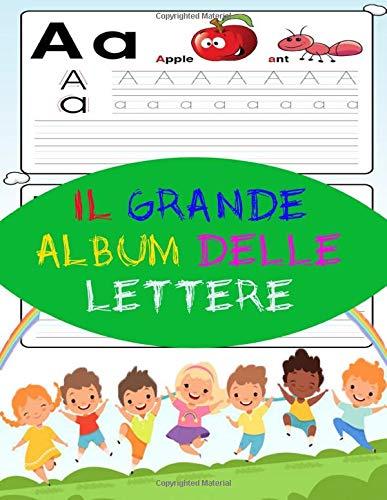 Il grande album delle lettere: Linee di lettere: libro di attività per bambini: età 3+: libro di attività per bambini in età prescolare per iniziare a disegnare lettere