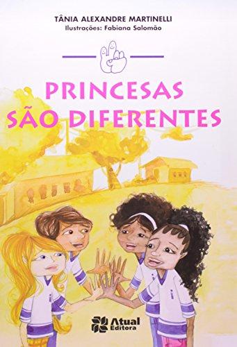 Princesas são diferentes