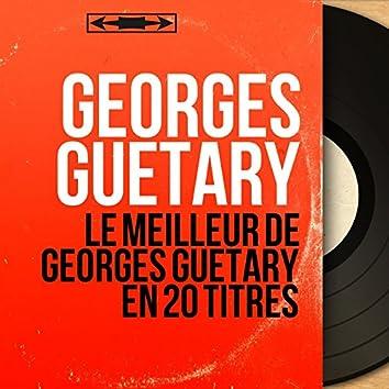 Le meilleur de Georges Guétary en 20 titres (Mono Version)