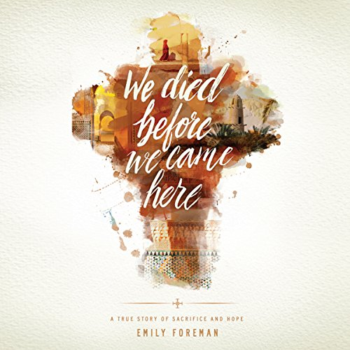 Couverture de We Died Before We Came Here