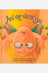 Así me siento yo (Spanish Edition) Hardcover