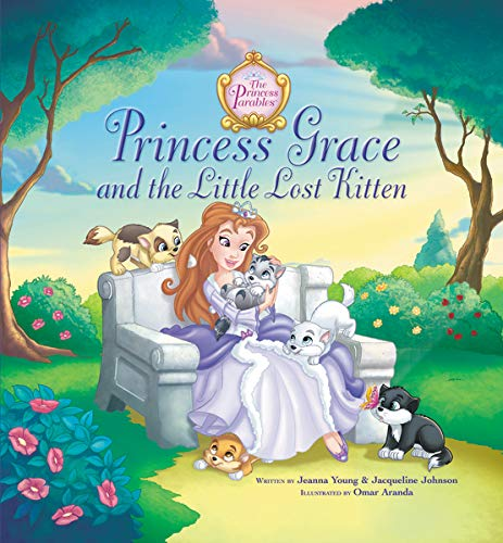 Princess Grace And The Little Lost Kitten The Princess Parables