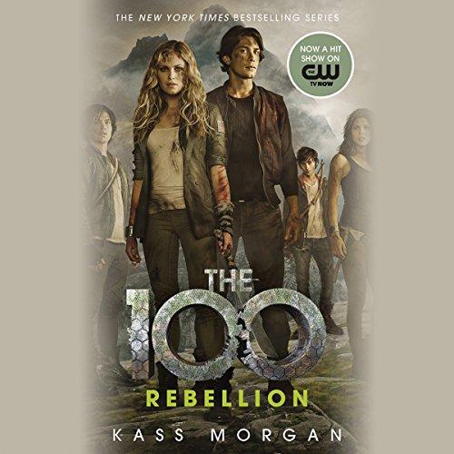 Rebellion: The 100, Book 4