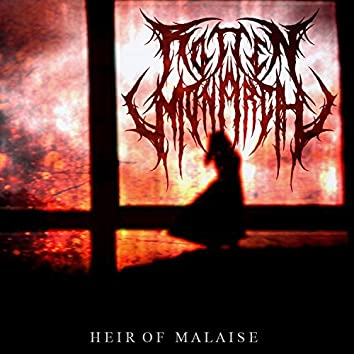 Heir of Malaise