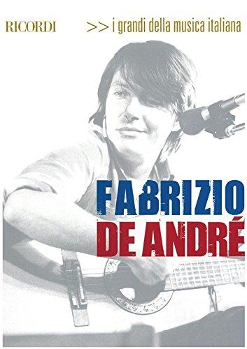 Fabrizio De André. I grandi della musica italiana. Raccolta di spartiti con linea melodica, testo e accordi per chitarra.