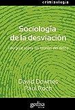 Sociología de la desviación: Una guía sobre las teorías del delito (Serie Criminología)