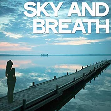 Sky and Breath