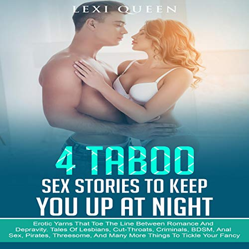 4 Taboo Sex Stories to Keep You Up at Night cover art
