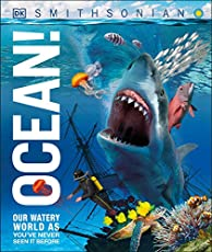 Ocean!: Our Watery World as You've Never Seen it Before (Knowledge Encyclopedias)